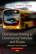 Distracted Driving in Commercial Vehicles and Buses