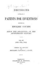 Decisions on the Law of Patents for Inventions Rendered by the United States Supreme Court: Decisions by English courts, 1602-1843