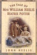 The Tale of Mrs  William Heelis  Beatrix Potter