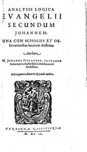 Analysis logica evangelii sec. Lucam: una cum scholiis et observationibus locorum doctrinae