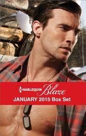 Harlequin Blaze January 2015 Box Set: Seducing the Marine\Wound Up\Hot and Bothered\After Midnight