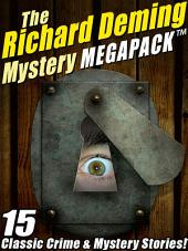 The Richard Deming Mystery MEGAPACK ®: 15 Classic Crime & Mystery Stories