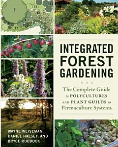 Integrated Forest Gardening PDF