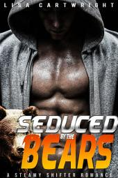 Seduced by the Bears