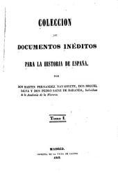 Colección de documentos inéditos para la historia de España: Volúmenes 1-2