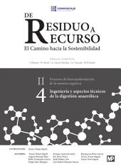 Ingeniería y aspectos técnicos de la digestión anaeróbica II.4