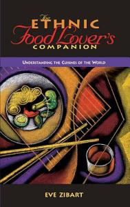 The Ethnic Food Lover s Companion