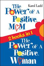 Power of a Positive Mom & Power of a Positive Woman
