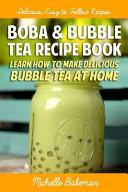 Boba and Bubble Tea Recipe Book