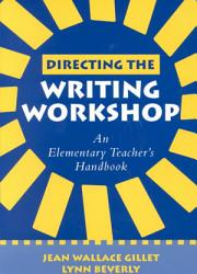 Directing The Writing Workshop Book PDF