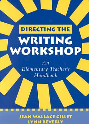 Directing the Writing Workshop