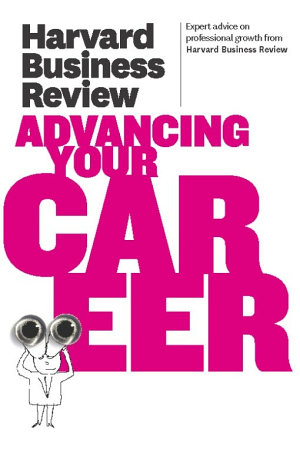 Harvard Business Review on Advancing Your Career PDF