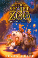The Secret Zoo  Traps and Specters Book