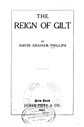 The Reign of Gilt