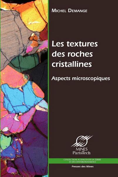 Les Textures Des Roches Cristallines