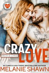 Crazy Love - Krista & Chase