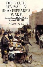 The Celtic Revival in Shakespeare's Wake