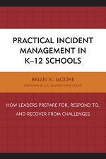 Practical Incident Management in K-12 Schools