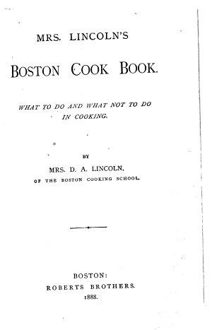 Mrs  Lincoln s Boston Cook Book
