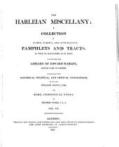 The Harleian Miscellany: A Collection of Scarce, Curious and Entertaining Pamphlets and Tracts ... Selected from the Library of Edward Harley, Volume 7