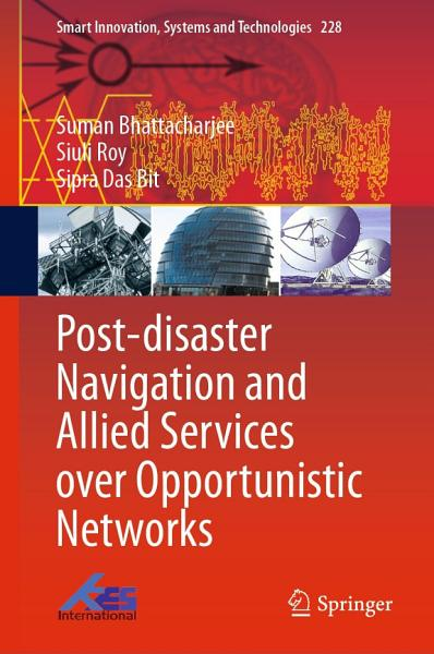 Post disaster Navigation and Allied Services over Opportunistic Networks PDF