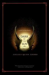 Dark of the Sun: A Novel of the Count Saint-Germain