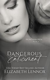 Dangerous Enticement
