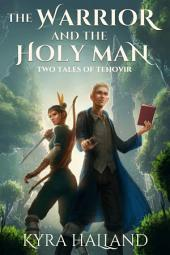 The Warrior and the Holy Man: Two Tales of Estelend