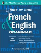 Side-By-Side French and English Grammar, 3rd Edition: Edition 3