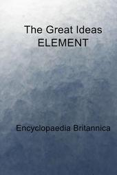 The Great Ideas ELEMENT