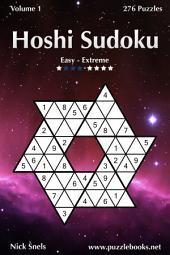 Hoshi Sudoku - Easy to Extreme - Volume 1 - 276 Puzzles