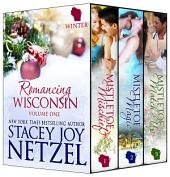 Romancing Wisconsin Volume I: (Holiday Boxed Set)