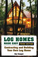 Log Homes Made Easy PDF