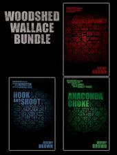 The Woodshed Wallace Bundle