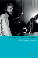 The Cinema of James Cameron PDF