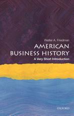 American Business History  a Very Short Introduction PDF