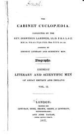 Lives of the Most Eminent Literary and Scientific Men of Great Britain: Volume 2