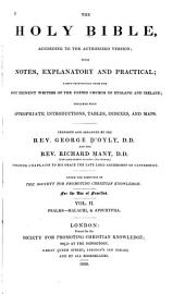 The Holy Bible According to the Authorized Version: With Notes, Explanatory and Practical ; Taken Principally from the Most Eminent Writers of the United Church of England and Ireland, Together with Appropriate Introductions, Tables, Indexes, and Maps, Volume 2