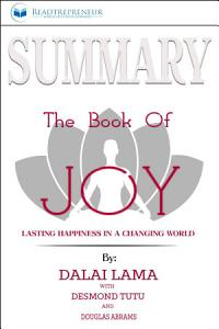 Summary: The Book of Joy: Lasting Happiness in a Changing World Book