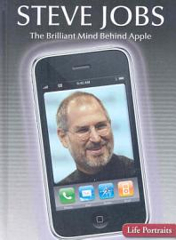 Steve Jobs The Brilliant Mind Behind Apple