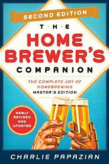 Homebrewer s Companion Second Edition Book