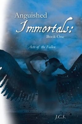 Anguished Immortals: Book One