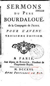Sermons du P. Bourdaloue,... pour l'Avent