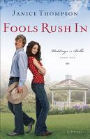 Fools Rush In  Weddings by Bella Book  1  PDF