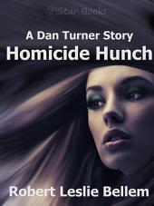 Homicide Hunch
