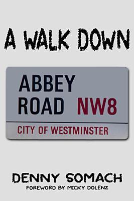 A Walk Down Abbey Road PDF