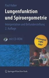Lungenfunktion und Spiroergometrie: Interpretation und Befunderstellung, Ausgabe 2
