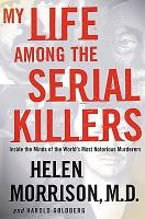 My Life Among the Serial Killers PDF