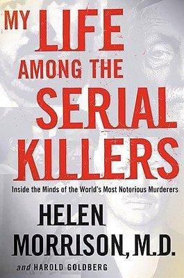 My Life Among the Serial Killers PDF