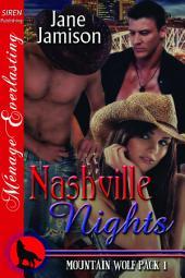 Nashville Nights [Mountain Wolf Pack 1]